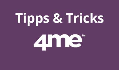 5 Tipps und Tricks zur besseren Bedienung von 4me