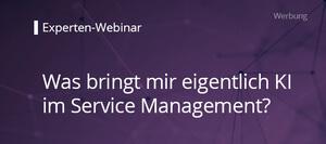 Was bringt mir eigentlich  KI im Service Management?