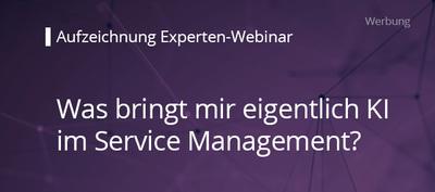Was bringt mir eigentlich  KI im Service Management? (Webinaraufzeichnung)